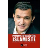 Pourquoi j'ai cessé d'être Islamiste